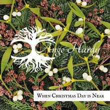 When Christmas Day is Near - 2015 Christmas Single (CD or Mp3)