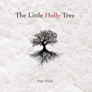 The Little Holly Tree 2014 | Ange Hardy - somerset based folk