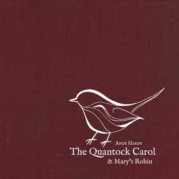 The Quantock Carol & Mary's Robin - 2016 Christmas Single (CD or Mp3)